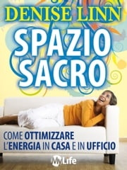 Spazio Sacro ebook by Denise Linn