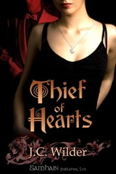 Thief of Hearts ebook by J.C. Wilder