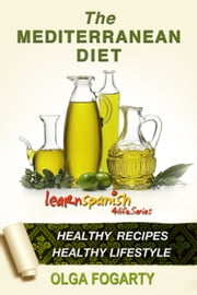 The Mediterranean Diet ebook by Olga Fogarty