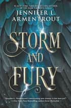 Storm and Fury ebook by Jennifer L. Armentrout