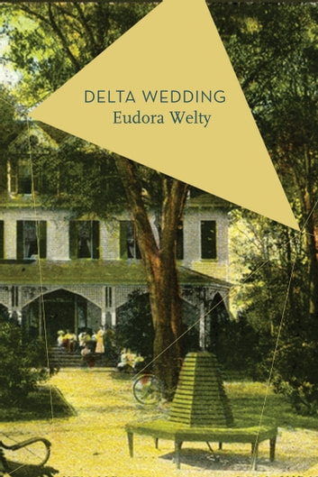Delta Wedding ebook by Eudora Welty