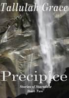 Precipice ebook by Tallulah Grace