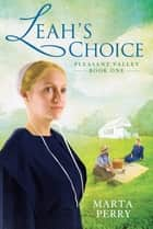 Leah's Choice ebook by Marta Perry