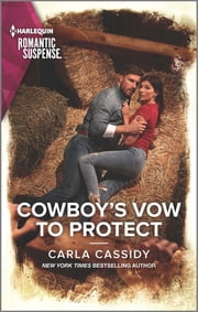 Cowboy's Vow to Protect ebook by Carla Cassidy