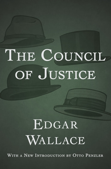 The Council of Justice ebook by Edgar Wallace