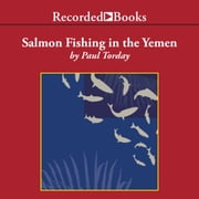 Salmon Fishing in the Yemen audiobook by Paul Torday