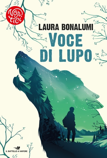 Voce di lupo eBook by Laura Bonalumi