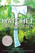 Hatchet ebook by Gary Paulsen