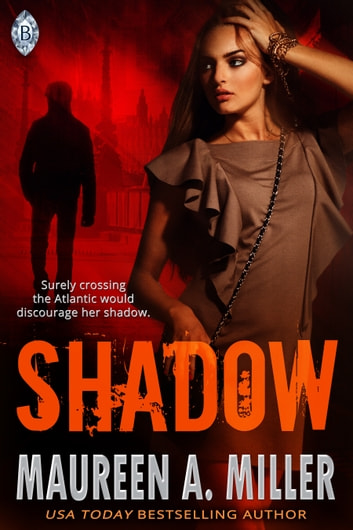 Shadow ebook by Maureen A. Miller