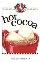 Hot Cocoa Cookbook ebook by