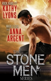 The Stone Men Series Boxed Set 1 ebook by Kathy Lyons
