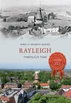 Rayleigh Through Time ebook by Mike Davies, Sharon Davies