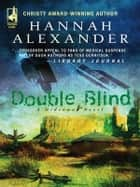 Double Blind ebook by Hannah Alexander