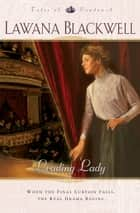 Leading Lady (Tales of London Book #3) ebook by Lawana Blackwell