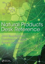 Natural Products Desk Reference ebook by Buckingham, John