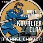 Amazing Adventures of Kavalier & Clay, The audiobook by Michael Chabon