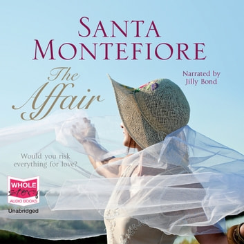The Affair audiobook by Santa Montefiore