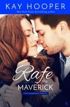 Rafe, the Maverick ebook by