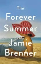 The Forever Summer ebook by
