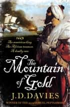 The Mountain of Gold ebook by J. D. Davies