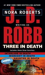Three in Death ebook by J. D. Robb