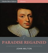 Paradise Regained (Illustrated Edition) ebook by John Milton