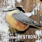 How they live... Birds and nestboxes - Learn All There Is to Know About These Animals! ebook by David Withrington, Ivan Esenko