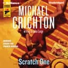 Scratch One audiobook by Michael Crichton, John Lange