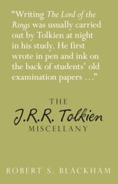 The J R R Tolkien Miscellany ebook by Robert S Blackham