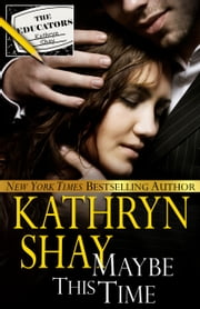 Maybe This Time ebook by Kathryn Shay