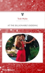 At The Billionaire's Bidding ebook by Trish Wylie
