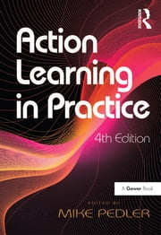 Action Learning in Practice ebook by Mike Pedler
