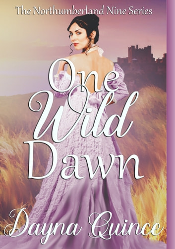 One Wild Dawn ebook by Dayna Quince