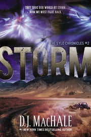 Storm - The SYLO Chronicles #2 ebook by D. J. MacHale