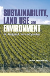 Sustainability Land Use and the Environment ebook by