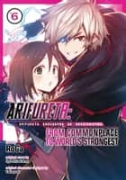 Arifureta: From Commonplace to World's Strongest (Manga) Vol. 6 ebook by Ryo Shirakome, RoGa