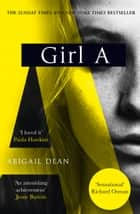 Girl A ebook by
