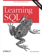 Learning SQL - Master SQL Fundamentals ebook by Alan Beaulieu