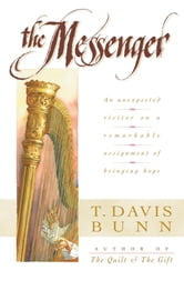 Messenger, The ebook by T. Davis Bunn
