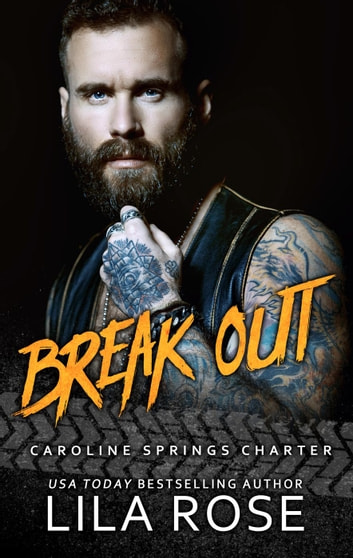 Break Out (5.5 novella) ebook by Lila Rose
