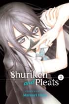 Shuriken and Pleats, Vol. 2 ebook by Matsuri Hino