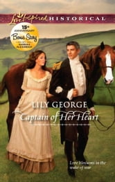 Captain of Her Heart: Captain of Her Heart\A Father's Sins ebook by Lily George,Hannah Alexander