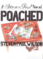 Poached ebook by Steven Paul Wilson