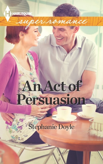 An Act of Persuasion ebook by Stephanie Doyle