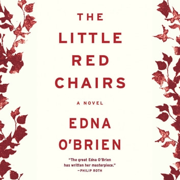 The Little Red Chairs audiobook by Edna O'Brien