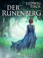 Der Runenberg ebook by Ludwig Tieck