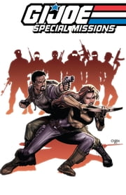 G.I. Joe: Special Missions, Vol. 1 ebook by Dixon, Chuck; Gulacy, Paul; Chen, Sean