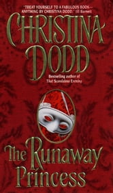 The Runaway Princess - Princess #1 ebook by Christina Dodd