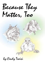 Because They Matter, Too ebook by Cindy Traisi