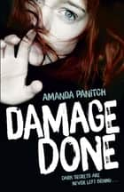 Damage Done ebook by Amanda Panitch, Amanda Panitch